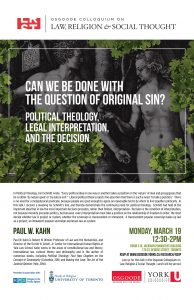 """Image for the event """"Can We be Done with Original Sin: Political Theology, Legal Interpretation, and the Decision""""."""